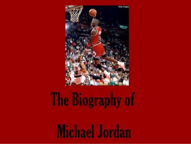 The Biography of Michael Jordan