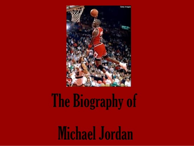 a life biography of michael jordan Michael jordan is widely considered to be the greatest basketball player in the history of the game he was known for his all-around great basketball ability including scoring, passing, and defense he won 6 nba championships with the chicago bulls and won the nba finals mvp each time.