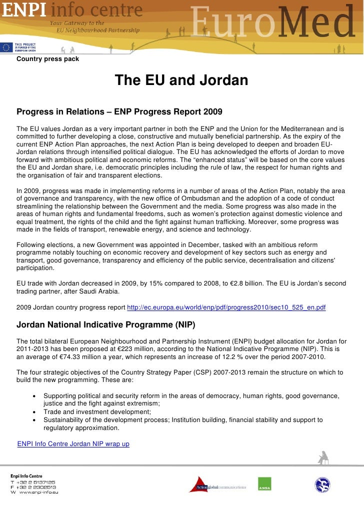 Country press pack                                 The EU and JordanProgress in Relations – ENP Progress Report 2009The EU...