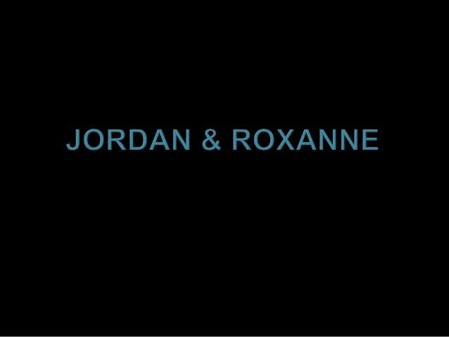 Jordan & Roxanne