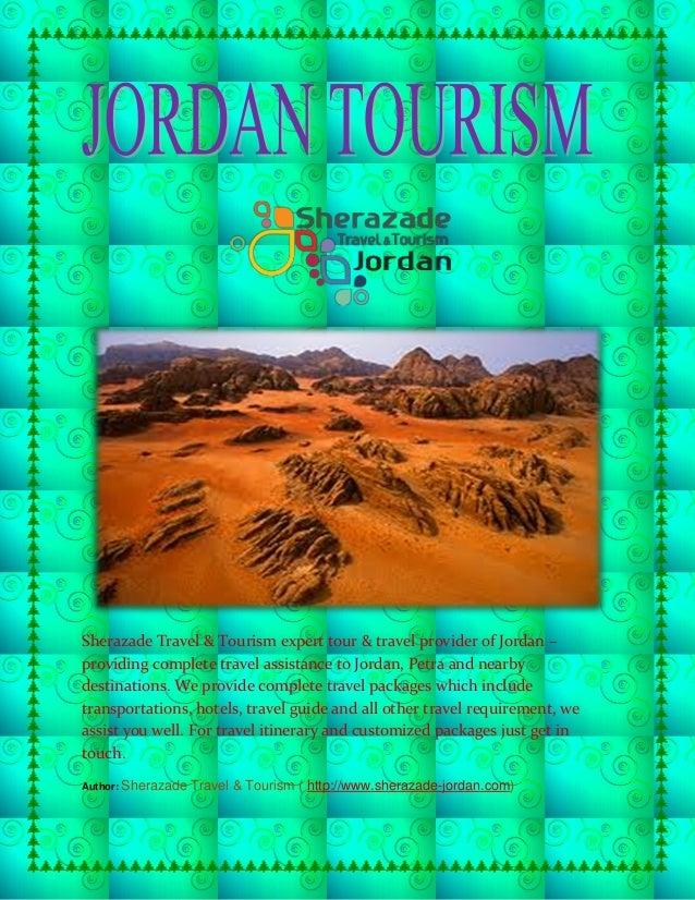 Sherazade Travel & Tourism expert tour & travel provider of Jordan – providing complete travel assistance to Jordan, Petra...