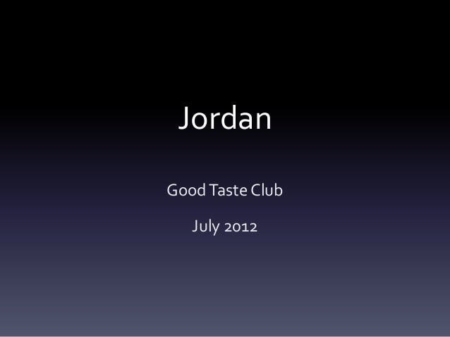 Jordan Good Taste Club July 2012