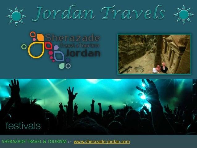 SHERAZADE TRAVEL & TOURISM : - www.sherazade-jordan.com