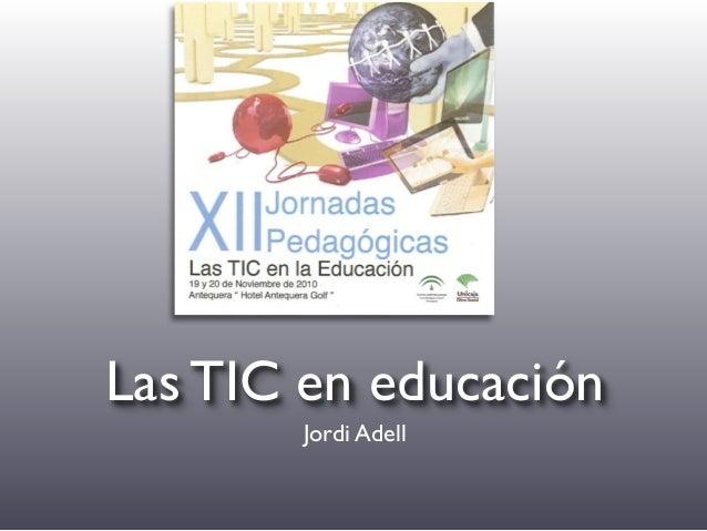 Las TIC en educación Jordi Adell