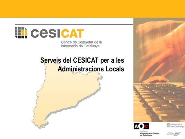 Serveis del CESICAT per a les Administracions Locals