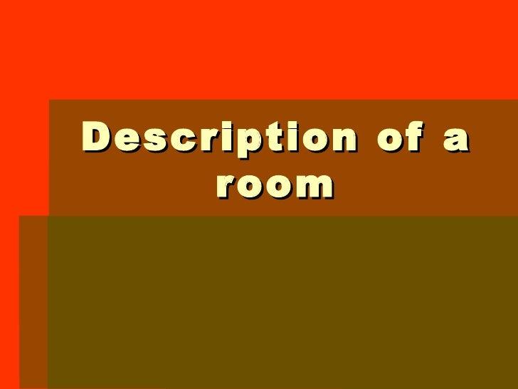 Description of a room