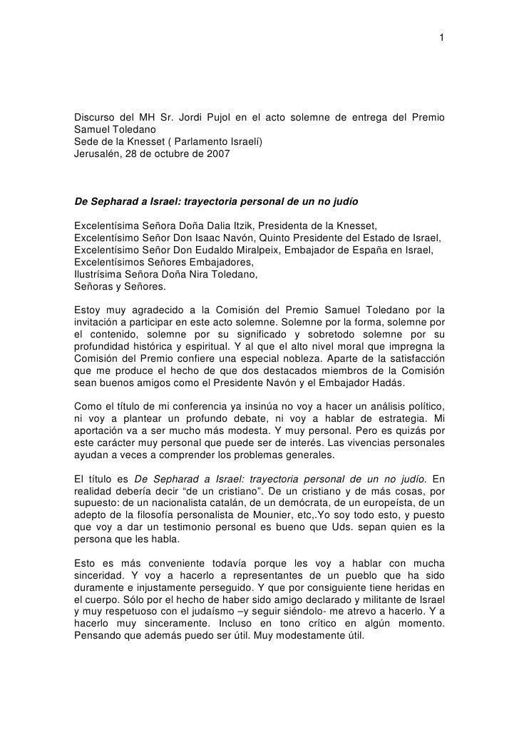 1     Discurso del MH Sr. Jordi Pujol en el acto solemne de entrega del Premio Samuel Toledano Sede de la Knesset ( Parlam...