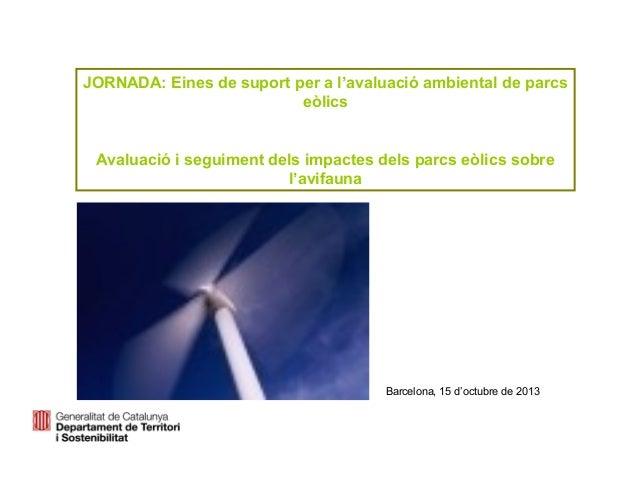 Avaluació i seguiment dels impactes dels parcs eòlics sobre l'avifauna - Jordi Solina