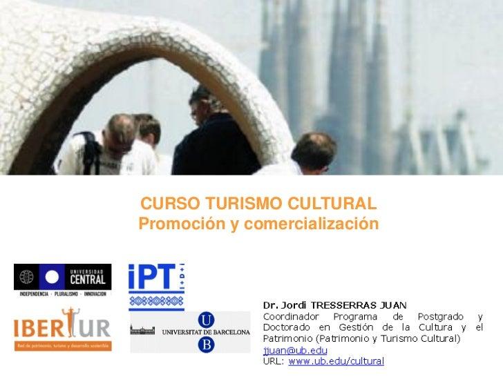 CURSO TURISMO CULTURALPromoción y comercialización