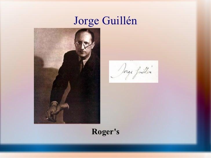 Jorge Guillén Roger's