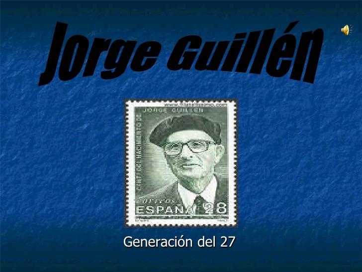 Generación del 27 Jorge Guillén