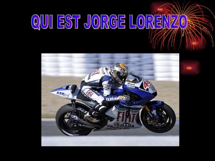 QUI EST JORGE LORENZO