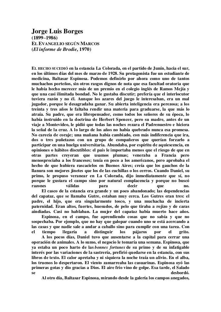 Jorge Luis Borges(1899–1986)EL EVANGELIO SEGÚN MARCOS(El informe de Brodie, 1970)EL HECHO SUCEDIÓ en la estancia La Colora...