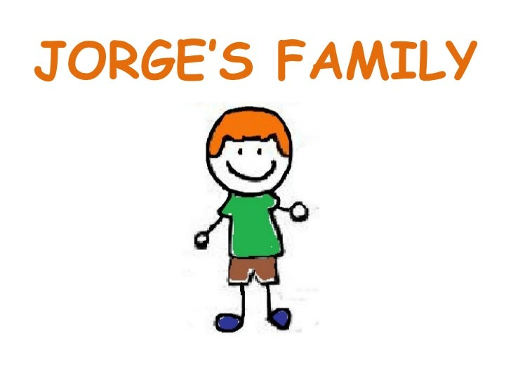 Jorge's family - First grade