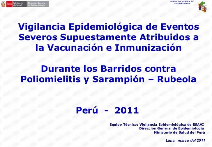 Vigilancia Epidemiológica de Eventos Severos Supuestamente Atribuidos a la Vacunación e Inmunización Durante los Barridos ...