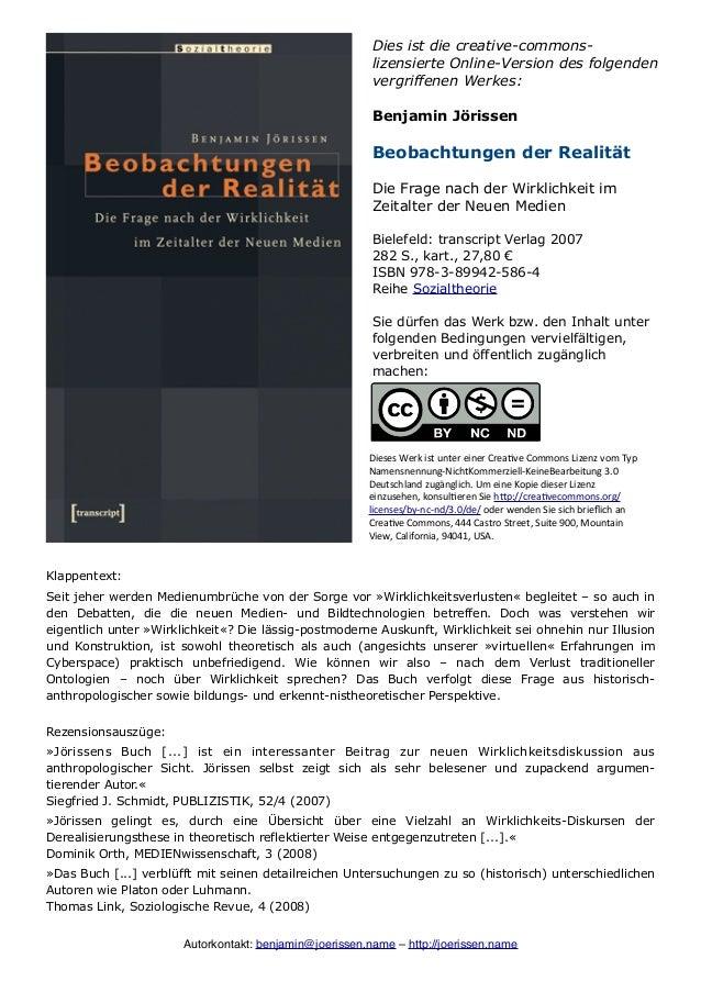 Jörissen, Benjamin (2007). Beobachtungen der Realität. Die Frage nach der Wirklichkeit im Zeitalter der Neuen Medien.