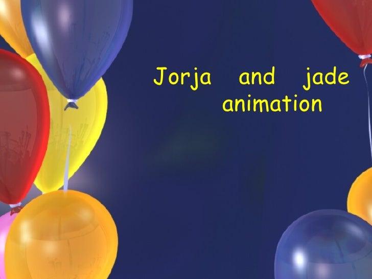 Jorja  and  jade animation