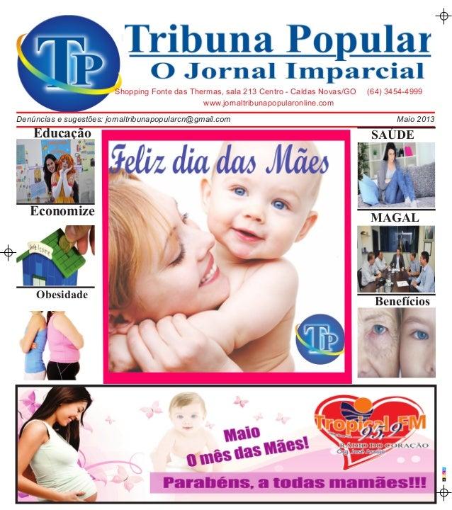 CMAPwww.jornaltribunapopularonline.comShopping Fonte das Thermas, sala 213 Centro - Caldas Novas/GO (64) 3454-4999Maio 201...