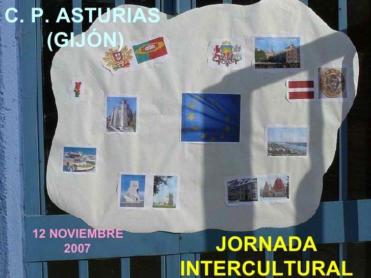 JORNADA INTERCULTURAL C. P. ASTURIAS  (GIJÓN) 12 NOVIEMBRE 2007