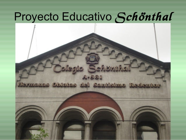 Proyecto Educativo Schönthal