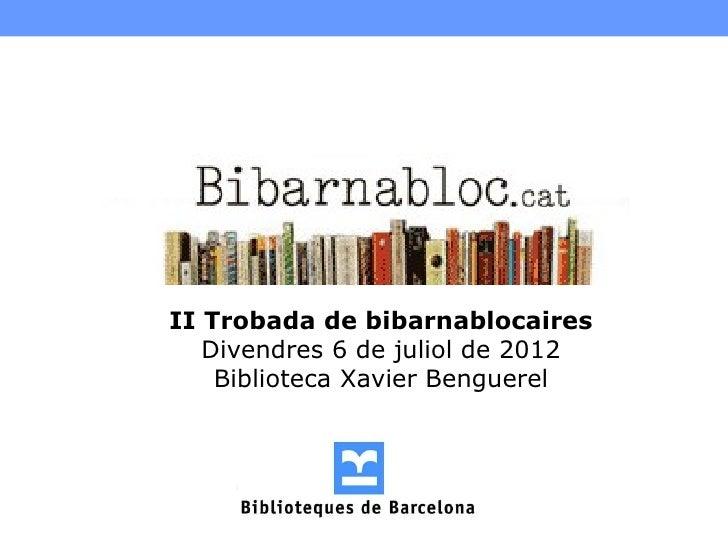 Jornada Bibarnabloc 2012