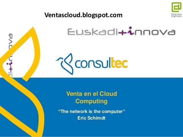 "Ventascloud.blogspot.com                      Venta en el Cloud                         Computing                   ""The n..."