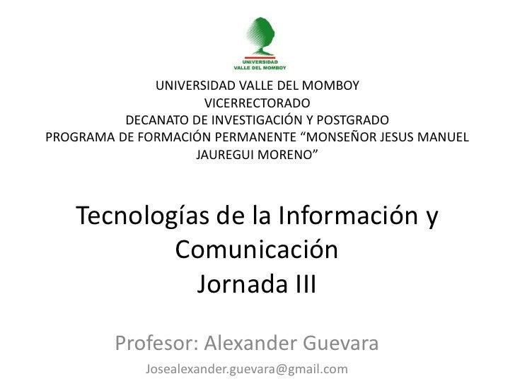 UNIVERSIDAD VALLE DEL MOMBOY                     VICERRECTORADO          DECANATO DE INVESTIGACIÓN Y POSTGRADOPROGRAMA DE ...