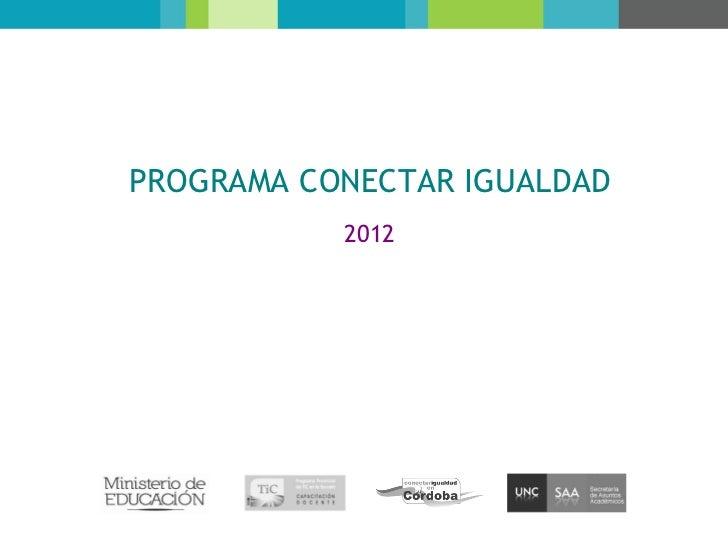 PROGRAMA CONECTAR IGUALDAD           2012