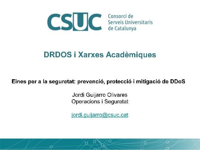 Herramientas para la seguridad: prevención, protección y mitigación de DDoS