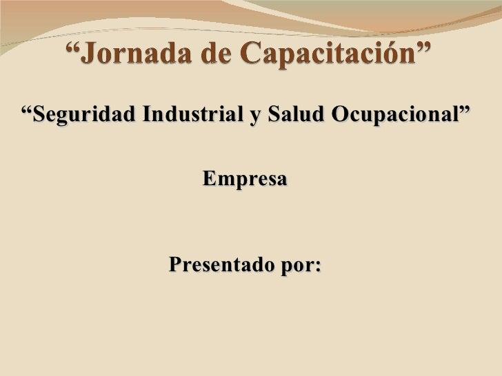 Jornada de capacitación seguridad industrial y salud ocupacional