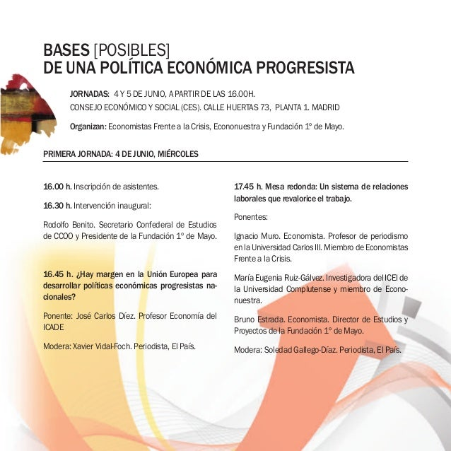 16.00 h. inscripción de asistentes. 16.30 h. intervención inaugural: rodolfo benito. secretario Confederal de estudios de ...