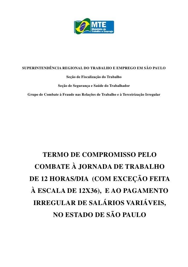SUPERINTENDÊNCIA REGIONAL DO TRABALHO E EMPREGO EM SÃO PAULO                          Seção de Fiscalização do Trabalho   ...