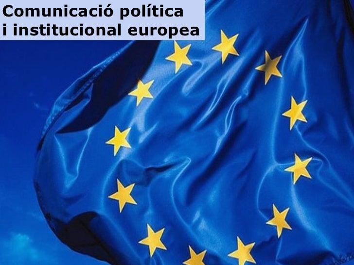 NUEVOS ESCENARIOS È Comunicació política i institucional europea