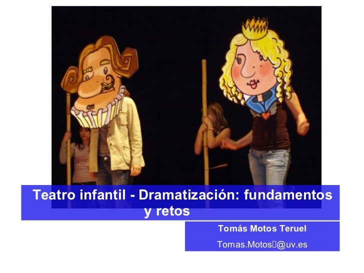 Teatro Infantil-Dramatización: fundamentos y retos