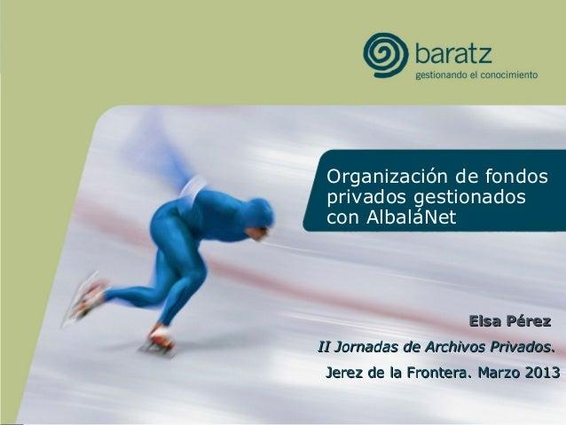 Organización de fondos privados gestionados con AlbaláNet