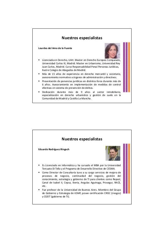 Nuestros especialistasLourdes del Amo de la FuenteLicenciada en Derecho, UAH. Master en Derecho Europeo Comparado,Universi...