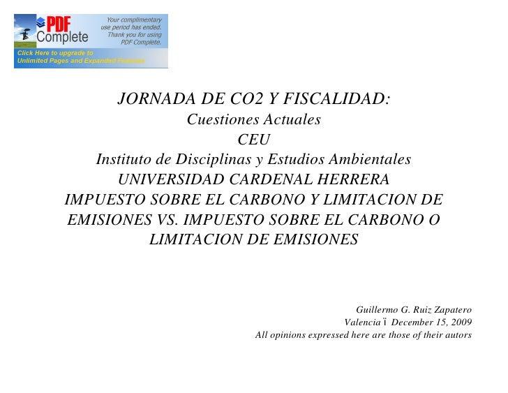 JORNADA DE CO2 Y FISCALIDAD:                  Cuestiones Actuales                          CEU    Instituto de Disciplinas...