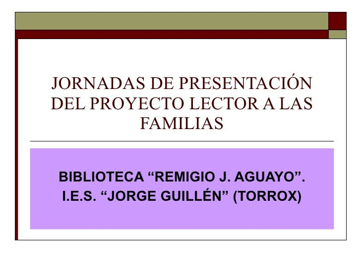 Jornadas de presentación del proyecto lector a las