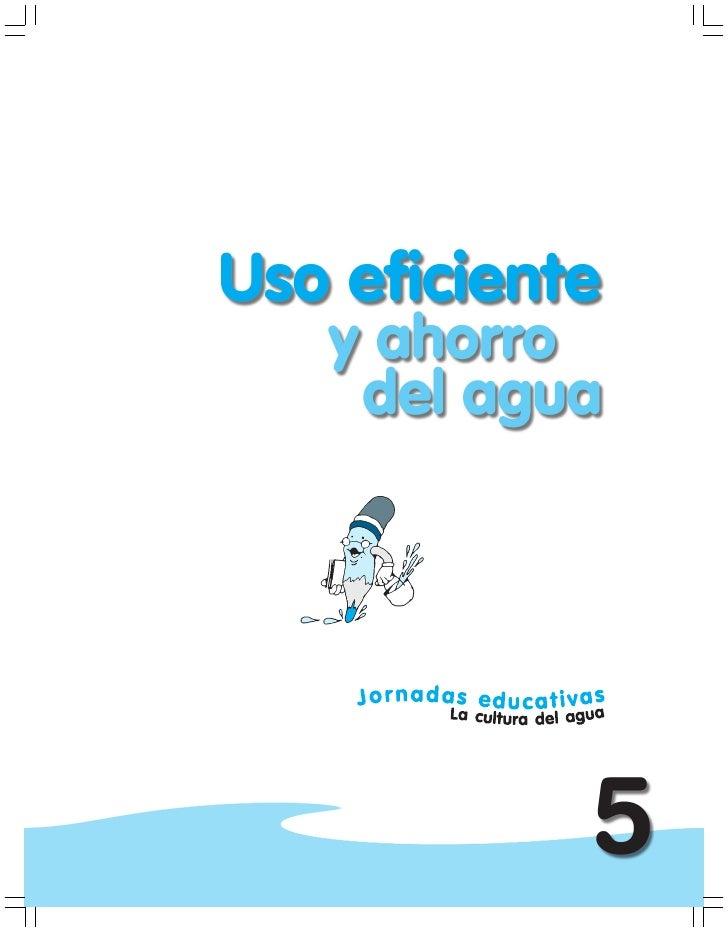 Jornadas Educativas Uso Eficiente Ahorro Del Agua 5