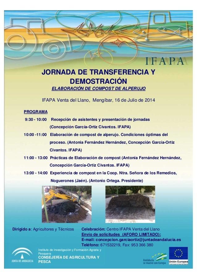 JORNADA DE TRANSFERENCIA YJORNADA DE TRANSFERENCIA Y DEMOSTRACIDEMOSTRACIÓÓNN ELABORACIELABORACIÓÓN DE COMPOST DE ALPERUJO...