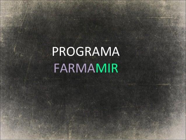 PROGRAMA FARMAMIR