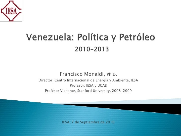 Presentación Francisco Monaldi Jornadas IESA sep 2010