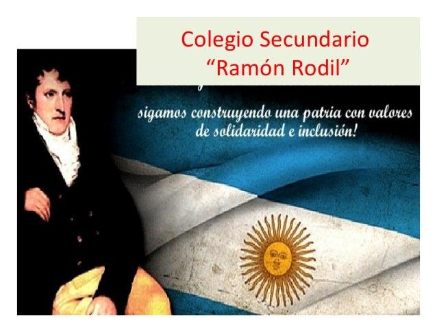 "Colegio Secundario  ""Ramón Rodil"""