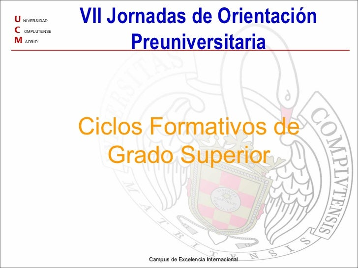 Jornadas orientación preuniversitaria UCM 2011