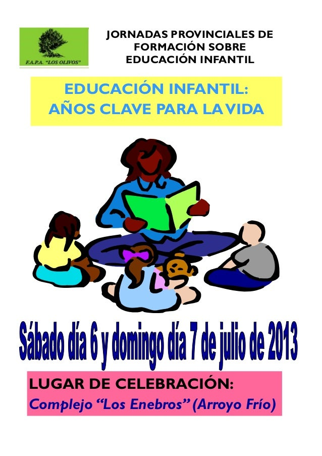 """Jornadas provinciales """"Educación infantil. Años clave para la vida"""""""