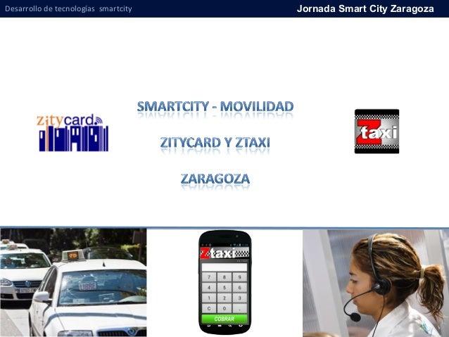 Desarrollo de tecnologías smartcity Jornada Smart City Zaragoza