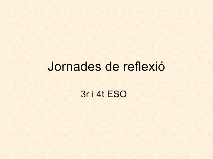 Jornades de reflexió 3r i 4t ESO