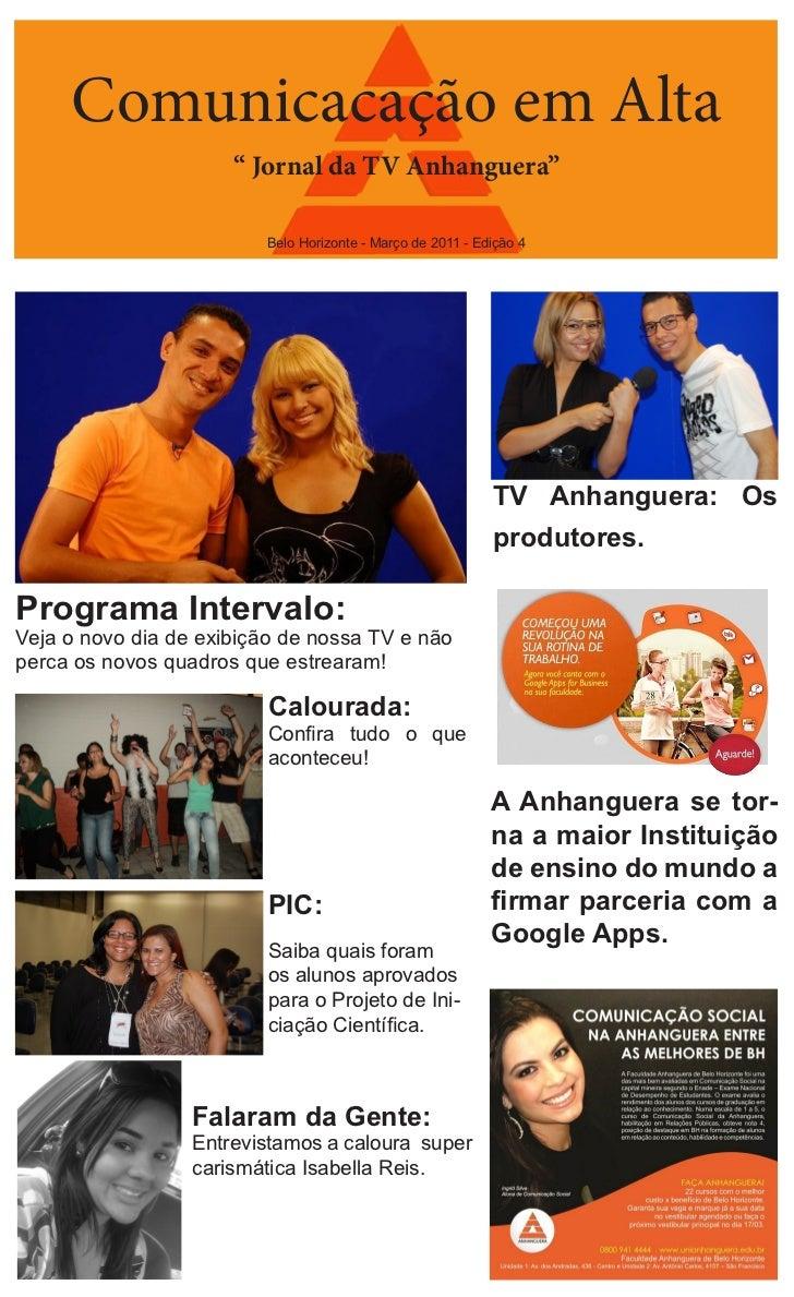 """Comunicacação em Alta                      """" Jornal da TV Anhanguera""""                         Belo Horizonte - Março de 20..."""