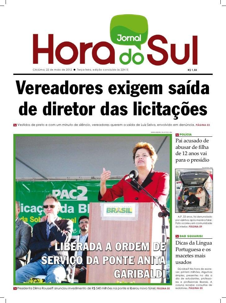 Criciúma, 22 de maio de 2012 l Terça-feira, edição concluída às 22h15                                                     ...