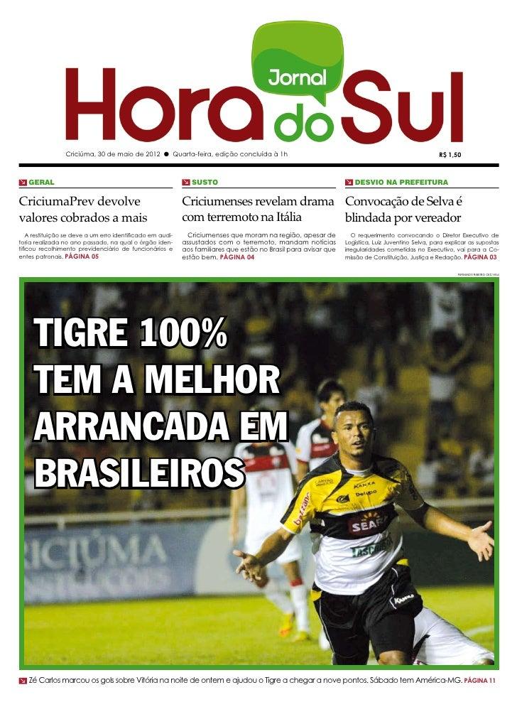 Criciúma, 30 de maio de 2012 l Quarta-feira, edição concluída à 1h                                                        ...